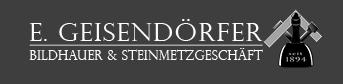 Grabsteine, Bildhauer & Steinmetzgeschäft - E. Geisendörfer